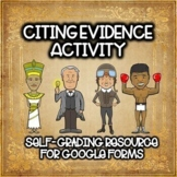 Citing Text Evidence Self-Grading Activity for Google Form