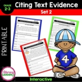 Citing Text Evidence Worksheets {Set 2}