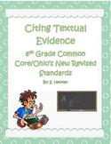 Citing Textual Evidence 8th Grade Common Core