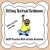 Citing Textual Evidence EASY Practice