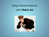 Citing Textual Evidence with Vanilla Ice