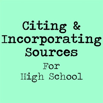 Citing and Incorporating Sources Lesson for High School with Guided Notes