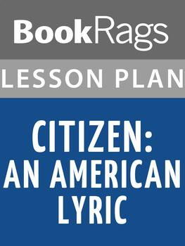 Citizen: An American Lyric Lesson Plans