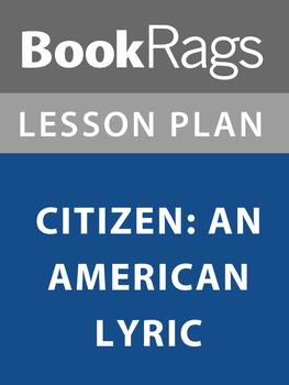 Citizen: An American Lyric's Lesson Plans