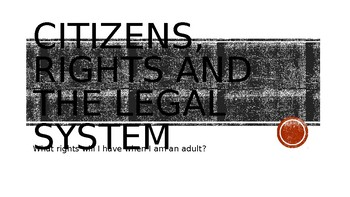 Citizens, Civil Rights, and the Legal System