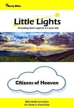 Citizens of Heaven - Little Lights Sunday School Curriculum