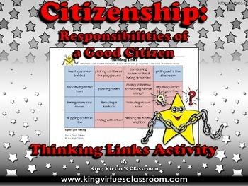 Citizenship: Good Citizen or Bad Citizen Thinking Links Ac