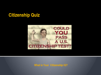 Citizenship  - Civics Quiz