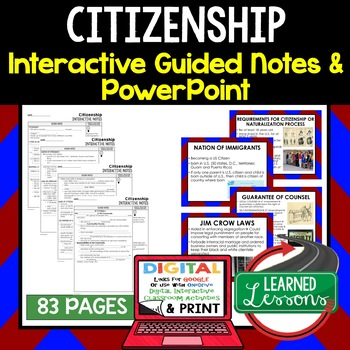 Citizenship Guided Notes and PowerPoint, Google & Print