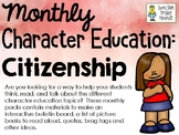 Citizenship - Monthly Character Education Pack