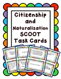 Citizenship, Naturalization and Civic Duties SCOOT Task Cards
