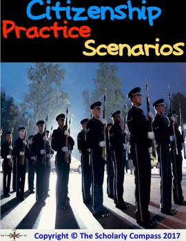 Citizenship Practice Scenario Activity