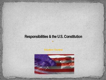 Citizenship - Responsibilities & the US Constitution