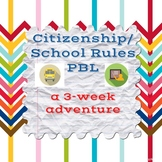 Project Based Learning: Citizenship and School Rules Digit