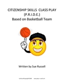 Citizenship Skills Class Play (P.R.I.D.E.) based on basketball team