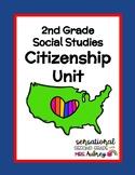 Citizenship Social Studies Unit- 2nd Grade SS Standard
