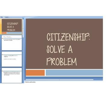 Citizenship: Solve a Problem (PowerPoint)