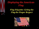 Citizenship - The American Flag - Flag Etiquette