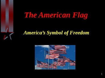Citizenship - The Creation, Honor, & Care of the American Flag