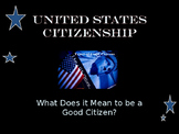 Citizenship - Unit Presentation - What Does It Mean to be a Good Citizen