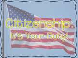 Constitution Day: Citizenship- Your Duties as a Responsible Citizen