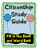 Citizenship and Civic Duties Study Guide - Fill in the blank with Word Bank