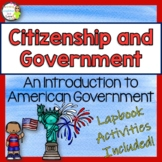 Citizenship and an Introduction to Our Government