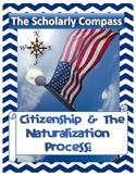 Citizenship & the Naturalization Process Bundle!