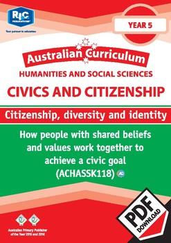 Civics and Citizenship: Citizenship, diversity and identity – Year 5