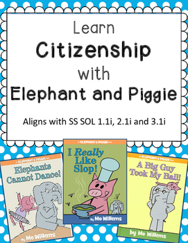 Citizenship with Elephant and Piggie