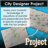 City Designer Project - Parallel & Perpendicular Lines, An