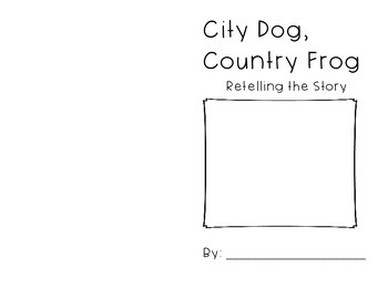 City Dog, Country Frog by Mo Willems Retelling Booklet