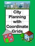 City Planning with Coordinate Grids, Grades 3-7