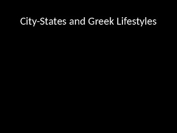 City-States and Greek Lifestyles