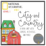 City and Country National Geographic Book Comprehension Unit