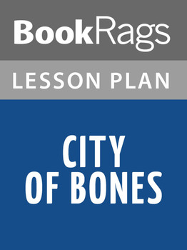 City of Bones Lesson Plans