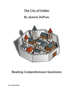 The City of Ember Reading Comprehension Questions