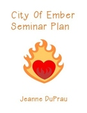 Jeanne DuPrau City of Ember Socratic Seminar Plan