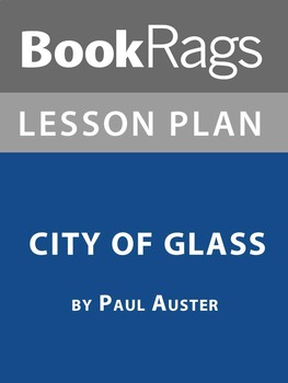 City of Glass Lesson Plans