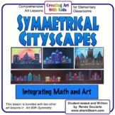 Art Lesson Cityscapes With Symmetry Math Integrated