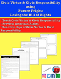 Civic Virtue & Civic Responsibility: Losing the Bill of Rights
