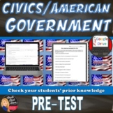 Civics (American Government) Pre-Test & Review Game (Grades 8-12)