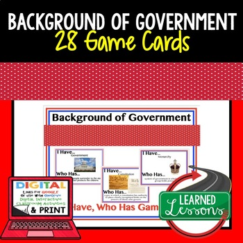 Civics Background of Government  Game Cards (28 I Have Who Has)