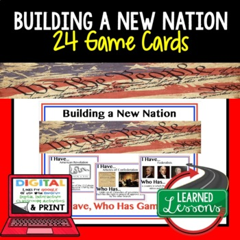 Civics Building a New Nation Game Cards (I Have Who Has)