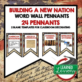 Civics Building a New Nation Word Wall Pennants