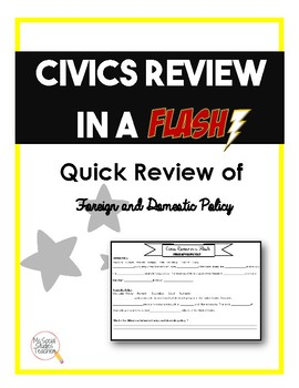 Civics (EOC) Review in a Flash: Foreign and Domestic policy