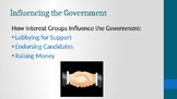 Civics Election Unit Day 5 Interest Groups, Lobbyists, PACs