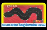 Civics End of Course Review Unit  ~ EOC 5.0