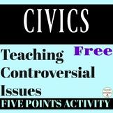 Civics Activity Five Topics for Discussing Controversial Topics
