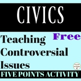Civics Five Points Activity for Discussing Controversial Topics